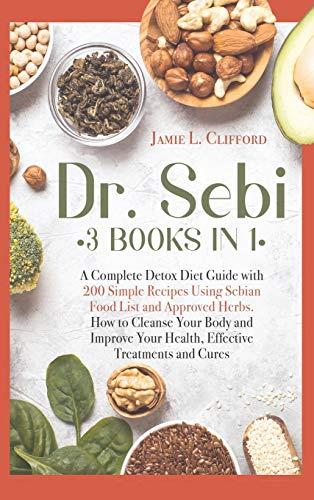 buy  Dr Sebi: 3 Books in 1: A Complete Detox Diet Guide ... AIDS