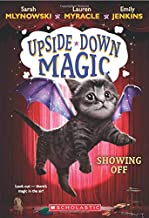 Showing Off (Upside-Down Magic #3)