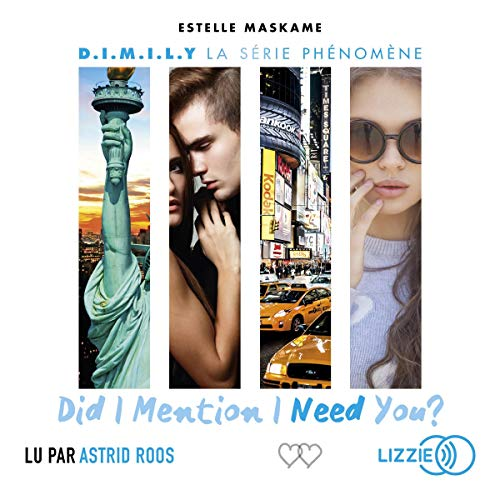 Did I Mention I Need You ? 2     D.I.M.I.L.Y 2              De :                                                                                                                                 Estelle Maskame                               Lu par :                                                                                                                                 Astrid Roos                      Durée : 7 h et 21 min     5 notations     Global 4,0