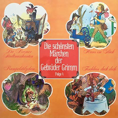 Die Bremer Stadtmusikanten / Hans im Glück / Rumpelstilzchen / Tischlein deck dich cover art