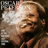 Live At The Northsea Festival, 1980 by Oscar Peterson (1999-02-02)
