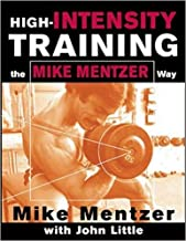 High-Intensity Training The Mike Mentzer Way (Paperback) McGraw-Hill Education; 1 Edition (January 3, 2003) - [Bargain Books]