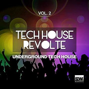 Tech House Revolte, Vol. 2 (Underground Tech House)