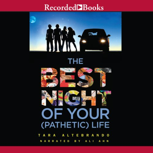 The Best Night of Your (Pathetic) Life audiobook cover art