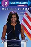 Michelle Obama: First Lady, Going Higher (Step into Reading) (English Edition)
