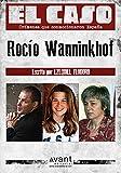 El Caso: Rocio Wanninkhof