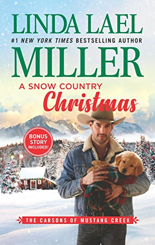 A Snow Country Christmas: An Anthology (Carsons of Mustang Creek, 4)