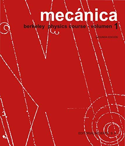 Mecánica: Berkeley Physics Course - Volumen I
