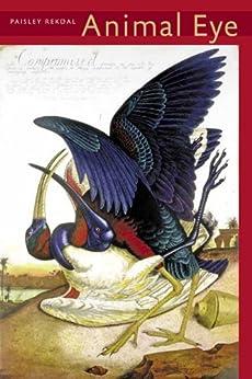 Animal Eye (Pitt Poetry Series) by [Paisley Rekdal]
