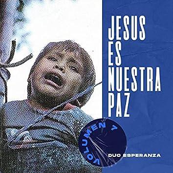 Jesús Es Nuestra Paz