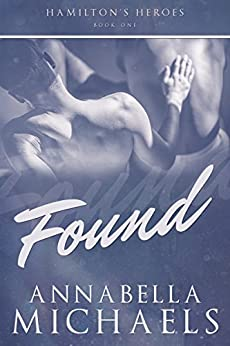 Found: Hamilton's Heroes series by [Annabella Michaels]