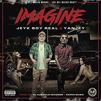 Imagine (feat. Jeyk BOY)