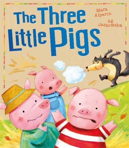 My First Fairy Tales. The Three Little Pigs