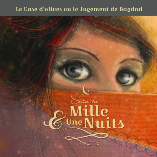 Le Vase d'olives ou le jugement de Bagdad audiobook cover art