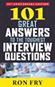 101 Great Answers to the Toughest Interview Questions, 25th Anniversary Edition best Job Interview Books