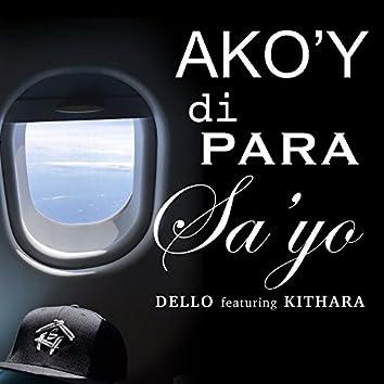 Ako'y Di Para Sa'yo (feat. Kithara)