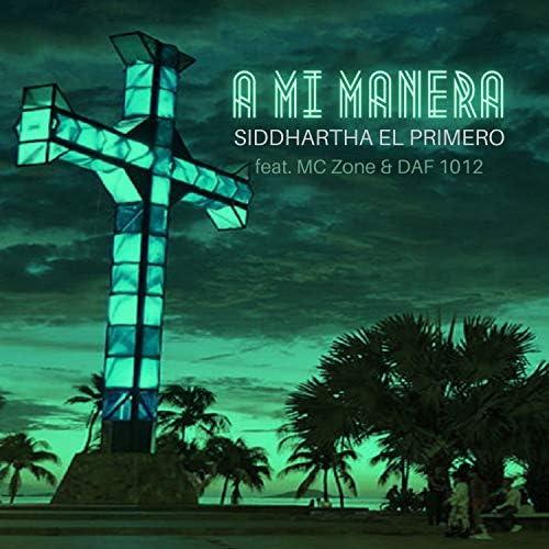 Siddhartha El Primero feat. DAF 1012 & MC Zone