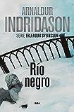 Río negro: Serie Erlendur Sveinsson IX