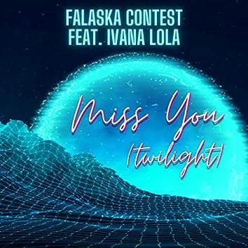 Miss You (Twilight)