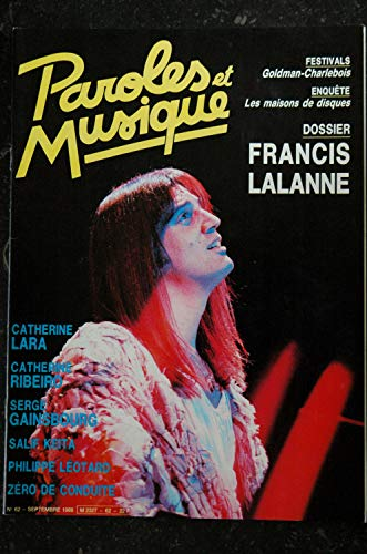 Paroles & Musique 62 * 1986 09 * SPECIAL FRANCIS LALANNE LARA RIBEIRO GAINSBOURG KEITA LEOTARD Zéro de Conduite