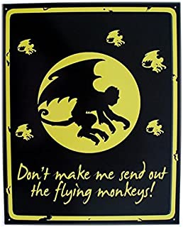 American Collectibles Wizard of Oz Don't Make Me Send Out The Flying Monkeys Humor Movie Metal Sign