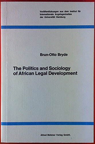 The Politics and Sociology of African Legal Development