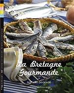 La Bretagne Gourmande de Beauvais Nathalie