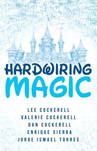 Hardwiring Magic
