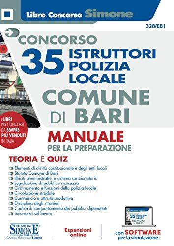 Concorso 35 Istruttori Polizia locale comune di Bari - Manuale per la preparazione