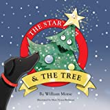 The Star & The Tree (The Star and Friends)