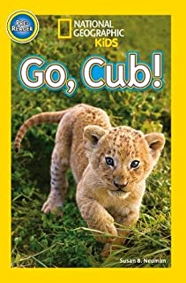 National Geographic Kids Readers: Go, Cub!
