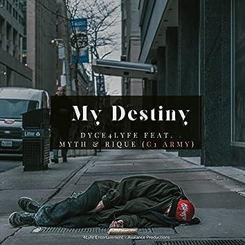 My Destiny (feat. C1 Army)