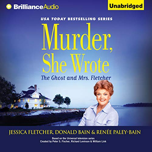 Murder, She Wrote: The Ghost and Mrs. Fletcher audiobook cover art