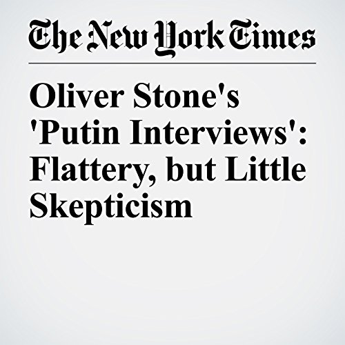 Oliver Stone's 'Putin Interviews': Flattery, but Little Skepticism copertina