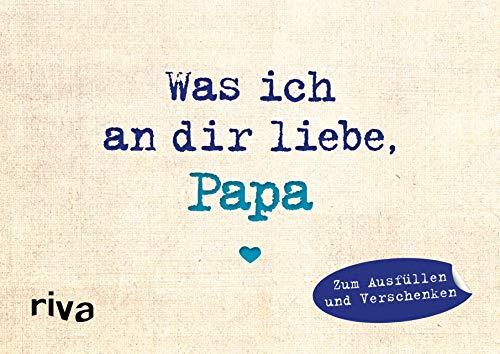 Was ich an dir liebe, Papa – Miniversion: Zum Ausfüllen und Verschenken
