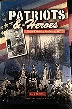 Patriots & Heroes: Eastern Kentucky Soldiers of Wwii