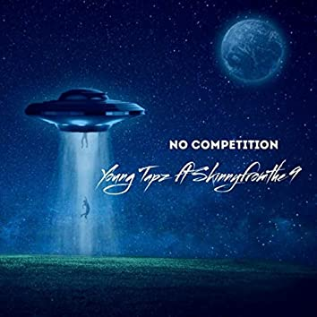 No Competition (feat. Skinnyfromthe9)