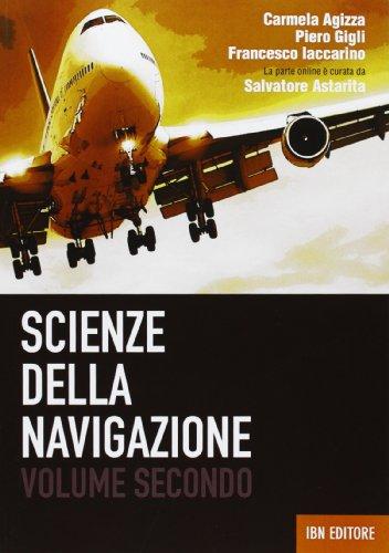 Scienze della navigazione. Per gli Ist. tecnici. Con espansione online (Vol. 2)