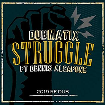 Struggle (2019 Re-Dub)