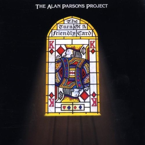 Turn of a Friendly Card by The Alan Parsons Project Extra tracks, Original recording remastered edition (2009) Audio CD