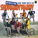 Songtexte von Showaddywaddy - Hey Rock 'n' Roll: The Very Best of Showaddywaddy