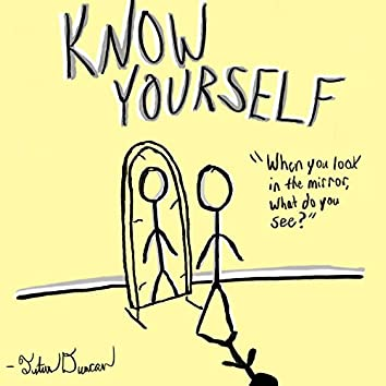 Know Yourself (feat. Josiah Duncan)