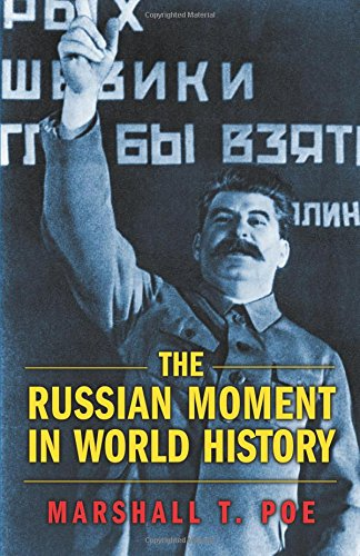 The Russian Moment in World History