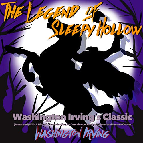 『Washington Irving's Classic: The Legend of Sleepy Hollow (Annotated)』のカバーアート