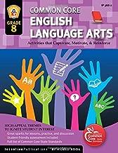 Common Core Language Arts & Literacy Grade 8: Activities That Captivate, Motivate & Reinforce