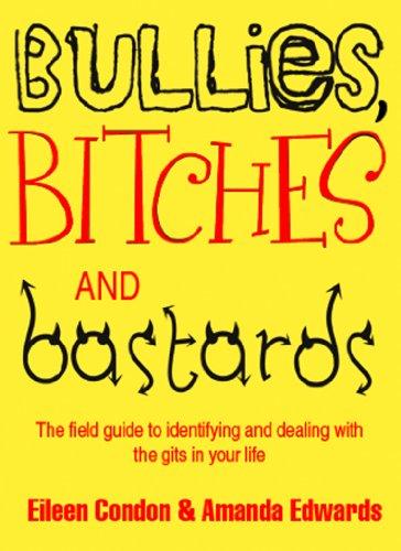 Bullies, Bitches and Bastards (English Edition)