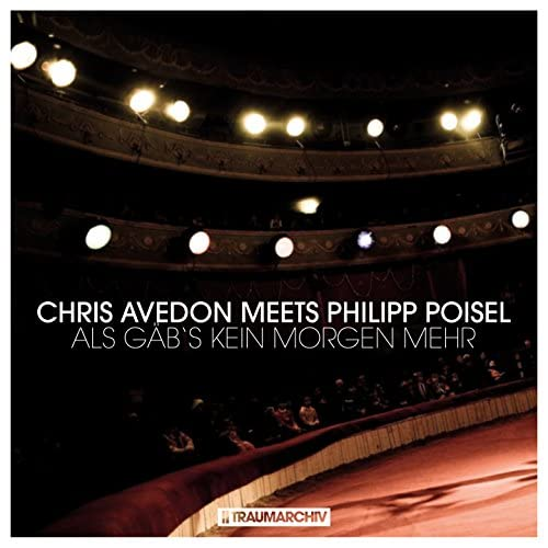 Chris Avedon & Philipp Poisel