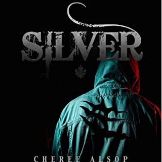 Silver     The Silver Series, Book 1               By:                                                                                                                                 Cheree Lynn Alsop                               Narrated by:                                                                                                                                 Cody Michael Warren                      Length: 6 hrs and 42 mins     6 ratings     Overall 3.7