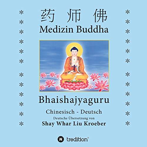 Medizin Buddha: Bhaishajyaguru