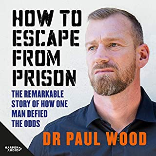 How to Escape from Prison                   By:                                                                                                                                 Paul Wood                               Narrated by:                                                                                                                                 Simon London                      Length: 10 hrs and 29 mins     Not rated yet     Overall 0.0